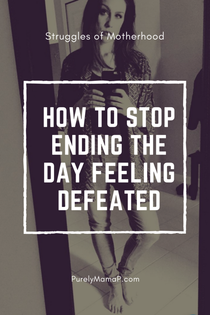 How To Stop Ending The Day Feeling Defeated